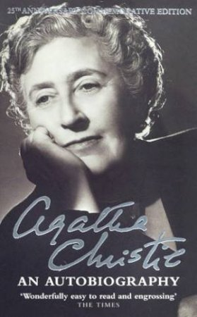 Agatha Christie: An Autobiography by Agatha Christie