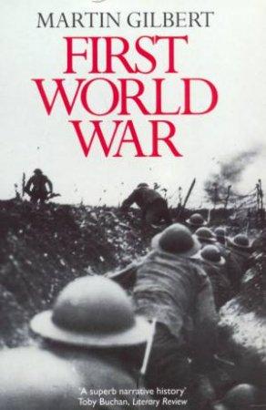 First World War by Martin Gilbert