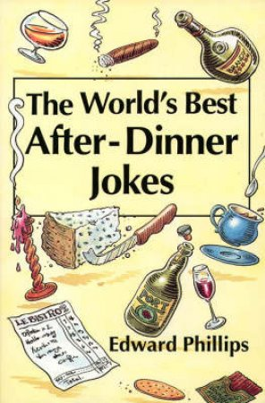 The World's Best After Dinner Jokes by Ernest Forbes