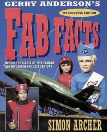 Thunderbirds: Fab Facts by Simon Archer