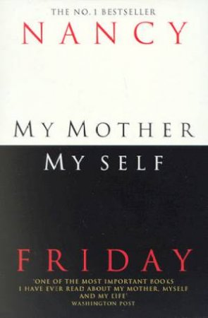 My Mother, Myself by Nancy Friday
