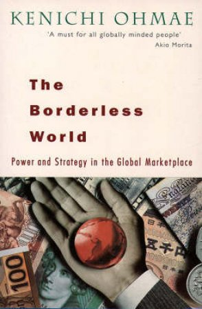 The Borderless World by Kenichi Ohmae