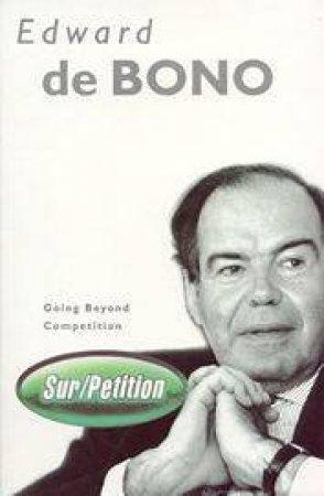 Sur Petition by Edward de Bono