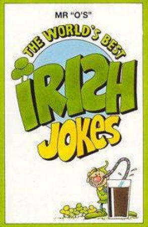 The World's Best Irish Jokes by Various