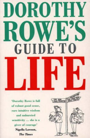 Guide To Life by Dorothy Rowe