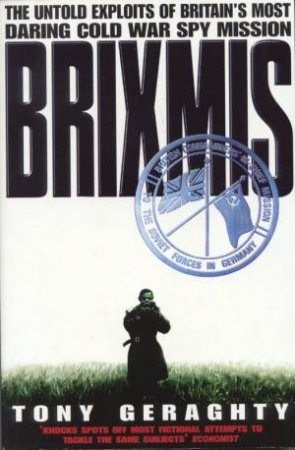Brixmis by Tony Geraghty