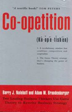 Co-Opetition by A Brandenburger & B Nalebuff