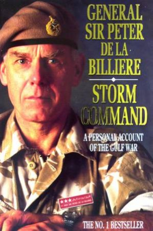 Storm Command by Sir Peter De La Billiere
