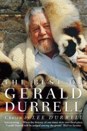 The Best Of Gerald Durrell by Lee Durrell