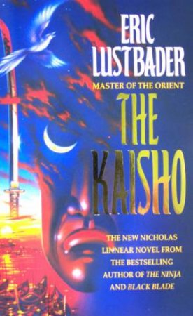 The Kaisho by Eric Lustbader