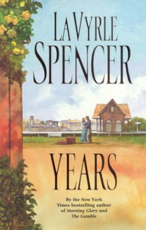 Years by La Vyrle Spencer