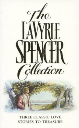 The Lavyrle Spencer Collection by LaVyrle Spencer