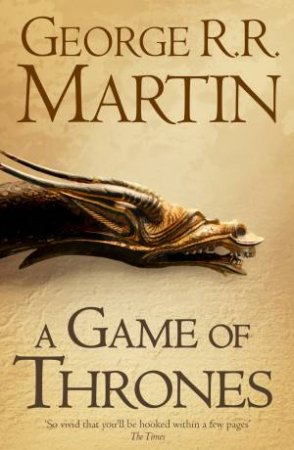 A Song of Ice and Fire 01: A Game Of Thrones