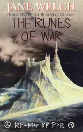 The Runes Of War by Jane Welch