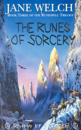 The Runes Of Sorcery by Jane Welch