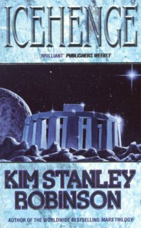 Icehenge by Kim Stanley Robinson