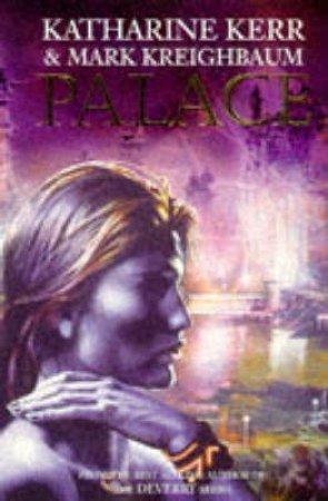 Palace by K Kerr & M Kreighbaum
