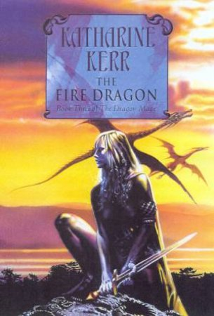 The Fire Dragon by Katharine Kerr