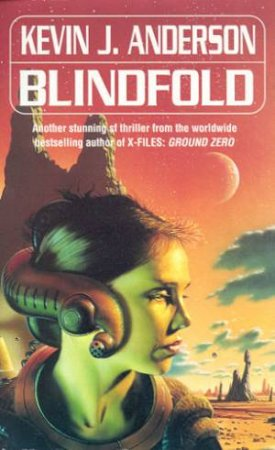 Blindfold by Kevin J Anderson