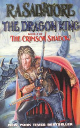 The Dragon King by R A Salvatore
