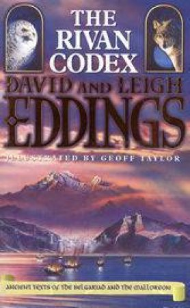 The Rivan Codex  by David & Leigh Eddings