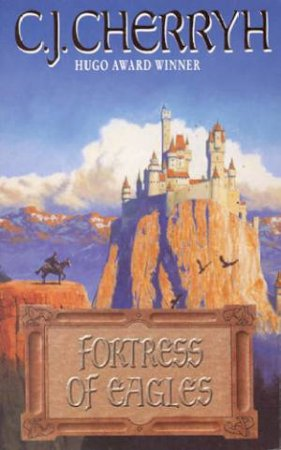 Fortress Of Eagles by C J Cherryh