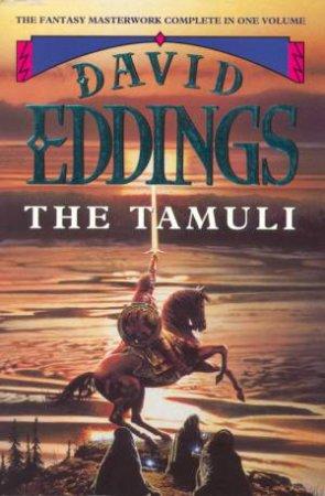 The Tamuli Omnibus by David Eddings