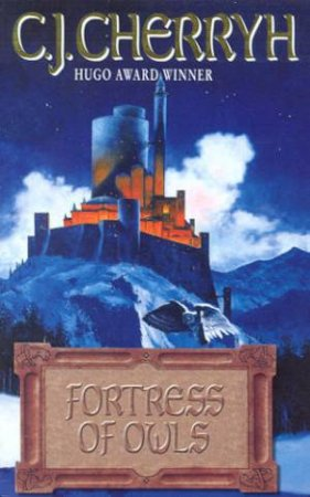 Fortress Of Owls by C J Cherryh