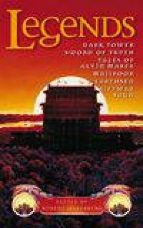 Legends: An Anthology by Robert Silverberg