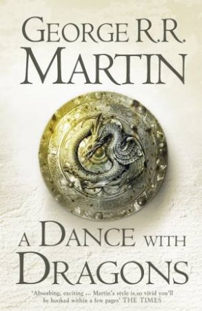 A Dance with Dragons by George R R Martin