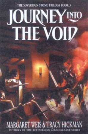 Journey Into The Void by Margaret Weis & Tracy Hickman