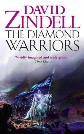 Diamond Warriors by David Zindell