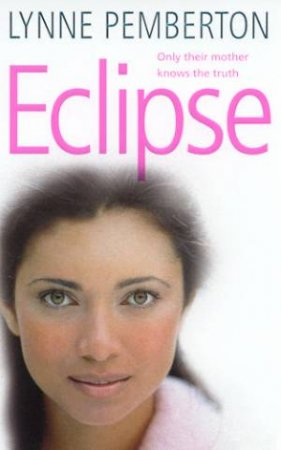 Eclipse by Lynne Pemberton