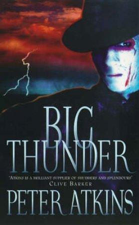 Big Thunder by Peter Atkins