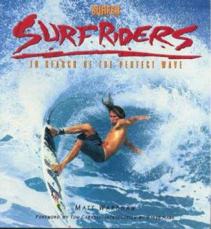 Surfriders by Matt Warshaw
