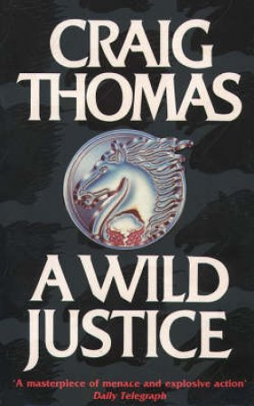Wild Justice by Craig Thomas