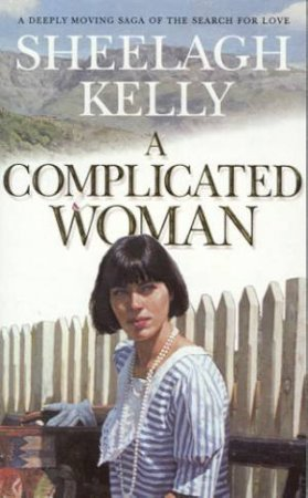 A Complicated Woman by Sheelagh Kelly