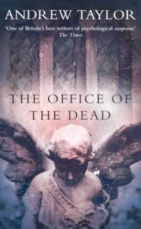 The Office Of The Dead by Andrew Taylor