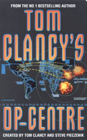 Op-Centre by Tom Clancy & Steve Pieczenik