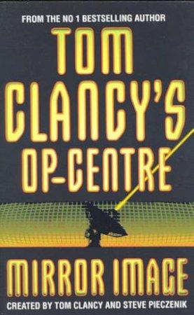Mirror Image by Tom Clancy & Steve Pieczenik