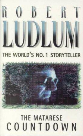The Matarese Countdown by Robert Ludlum