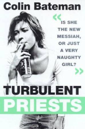 Turbulent Priests by Colin Bateman