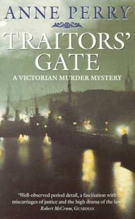 An Inspector Pitt Novel: Traitors' Gate by Anne Perry