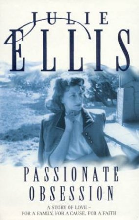 A Passionate Obsession by Julie Ellis