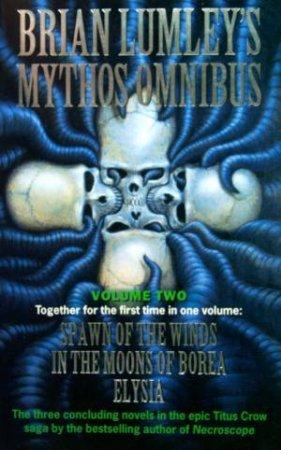 Mythos Omnibus Volume 2 by Brian Lumley