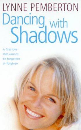 Dancing With Shadows by Lynne Pemberton