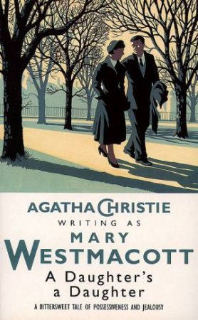 Daughter's a Daughter by Mary Westmacott