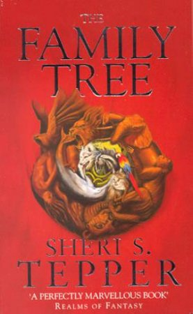 The Family Tree by Sheri S Tepper