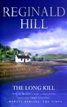 The Long Kill by Reginald Hill