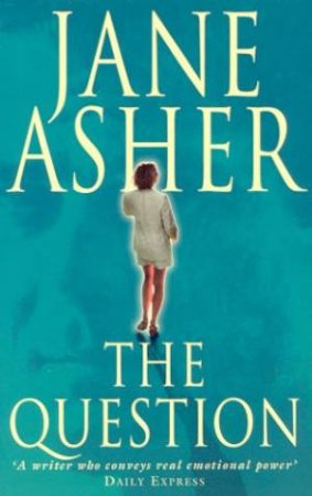 The Question by Jane Asher